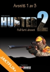 "Hunter 2 - ""Full fart i drevet"" 1:3"